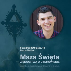 Msza Święta z modlitwą o uzdrowienie - Wrocław @ B.Prusa 78